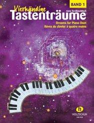 Vierhändige Tastenträume; Keyboard Dreams for four Hands