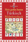 Mein großes buntes Türkisch Bildwörterbuch