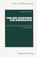 Von der Apartheit zur Demokratie