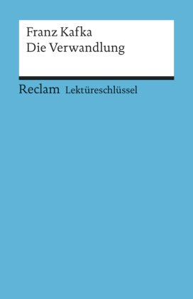 Lektüreschlüssel Franz Kafka 'Die Verwandlung'