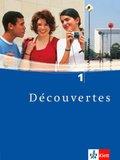 Découvertes: Schülerbuch, 1. Lernjahr; Bd.1