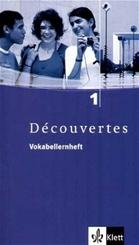 Découvertes: Vokabellernheft, 1. Lernjahr; Bd.1
