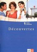 Découvertes: Cahier d'activites, 1. Lernjahr; Bd.1