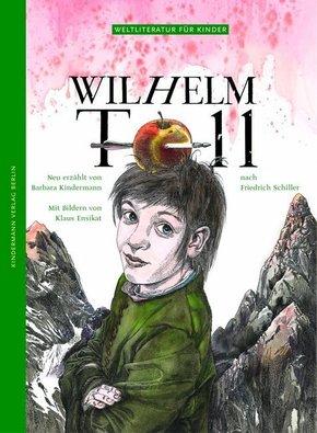 Wilhelm Tell - Weltliteratur für Kinder