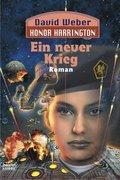 Honor Harrington - Ein neuer Krieg