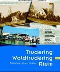 Trudering - Wadltrudering - Riem