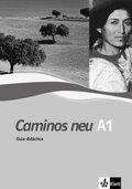 Caminos neu: Guia didactica A1; Tl.1