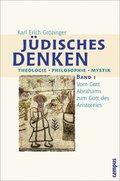 Jüdisches Denken: Vom Gott Abrahams zum Gott des Aristoteles; Bd.1