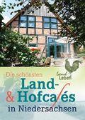 Die schönsten Land- & Hofcafés in Niedersachsen
