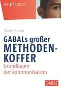 GABALs großer Methodenkoffer, Grundlagen der Kommunikation