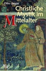 Christliche Mystik im Mittelalter