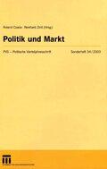 Politische Vierteljahresschrift (PVS): Politik und Markt; Sonderh.34