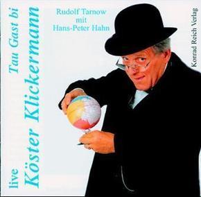 Live, Tau Gast bi Köster Klickermann, 2 Audio-CDs