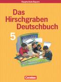 Das Hirschgraben Deutschbuch, Mittelschule Bayern: 5. Schuljahr, Schülerbuch