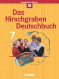 Das Hirschgraben Deutschbuch, Mittelschule Bayern: 7. Schuljahr, Schülerbuch, M-Klassen