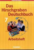 Das Hirschgraben Deutschbuch, Mittelschule Bayern: 7. Schuljahr, Arbeitsheft