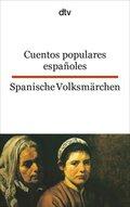 Cuentos populares españoles, Spanische Volksmärchen; Cuentos populares espanoles