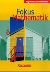 Fokus Mathematik, Gymnasium Bayern: 6. Jahrgangsstufe