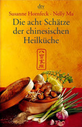 Die acht Schätze der chinesischen Heilküche
