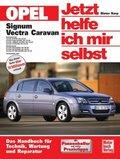 Jetzt helfe ich mir selbst: Opel Signum / Opel Vectra Caravan; 238