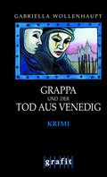 Grappa und der Tod aus Venedig