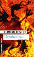 Drachenfrau, BAYERN-Krimi (Regensburg)