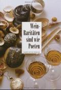 Wein-Raritäten sind wie Poeten