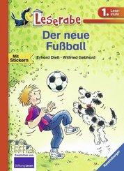 Der neue Fußball - Leserabe 1. Klasse - Erstlesebuch für Kinder ab 6 Jahren