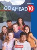 Go Ahead (sechsstufig): 10. Jahrgangsstufe, Schülerbuch; Bd.10