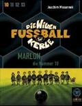 Die wilden Fußballkerle, Cassetten: Marlon, die Nummer 10, 2 Cassetten; Tl.10