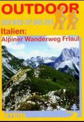 Italien: Alpiner Wanderweg Friaul