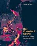 Der Frankfurt-Sound, m. 2 Audio-CDs
