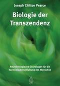Die Biologie der Transzendenz
