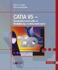CATIA V5 - Konstruktionsmethodik zur Modellierung von Volumenkörpern (Ebook nicht enthalten)
