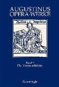 Werke / Opera: De libero arbitrio; Der freie Wille; 9