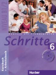 Schritte - Deutsch als Fremdsprache: Kursbuch + Arbeitsbuch, m. Arbeitsbuch-Audio-CD; Bd.6