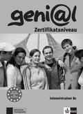geni@l, Deutsch als Fremdsprache für Jugendliche: Intensivtrainer, Zertifikatsniveau; Bd.B1
