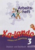 Xa-Lando, Lernen als Abenteuer, Neubearbeitung: 3. Schuljahr, Arbeitsheft; Bd.3
