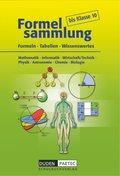 Formelsammlung bis Klasse 10 - Mathematik - Informatik - Wirtschaft/Technik - Physik - Astronomie - Chemie - Biologie