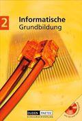 Informatische Grundbildung, m. CD-ROM - Bd.2