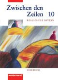 Zwischen den Zeilen, Realschule Bayern: 10. Jahrgangsstufe