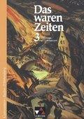 Das waren Zeiten, Ausgabe Gymnasium Baden-Württemberg: Das lange 19. Jahrhundert; Bd.3