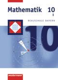 Mathematik, Realschule Bayern: 10. Jahrgangsstufe, Wahlpflichtfächergruppe I