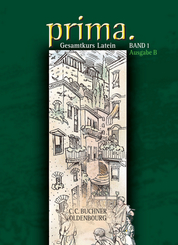 Prima, Ausgabe B: Schülerbuch; Bd.1