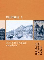 Cursus, Ausgabe B: Texte und Übungen; 1