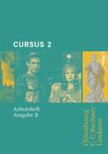 Cursus, Ausgabe B: Arbeitsheft; Bd.2