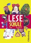 Leseschule Fibel, Ausgabe D: Fibel für den Erstleseunterricht