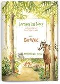 Lernen im Netz: Der Wald; H.1