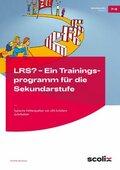 LRS? - Ein Trainingsprogramm für die Sekundarstufe
