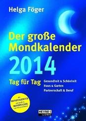 Der große Mondkalender, Tag für Tag 2013